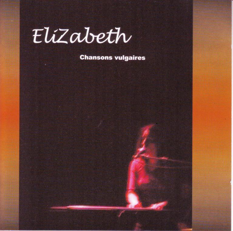 ELIZABETH Chansons vulgaires 1