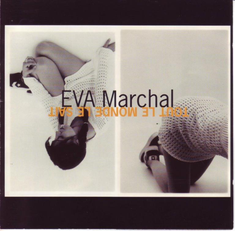 EVA MARCHAL Tout le monde le sait 1